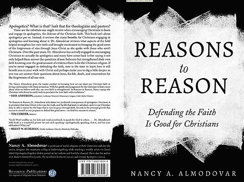 Reasons to Reason:  Defending the Faith is Good for Christians