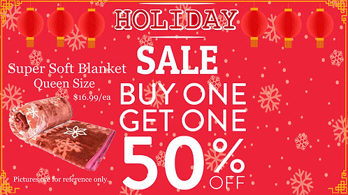 Buy One Get One 50% Off for Blanket at $16.99/each
