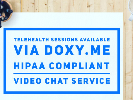 Now providing Teletherapy through Doxy.me. Don't let traffic, distance, childcare or car issues kee