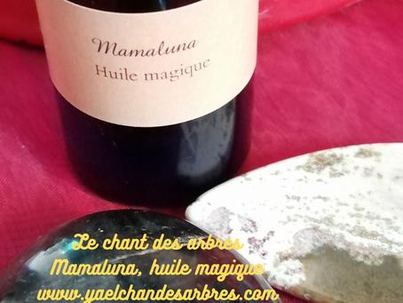 Mamaluna, huile magique !