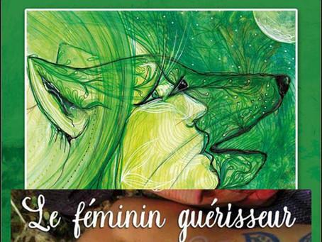 Le féminin guérisseur, 2  jours d'initiation entre femmes  vers Montpellier, wk-end du 26 septembre