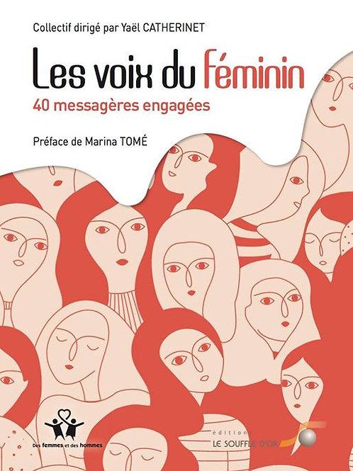 Les voix du féminin, 40 femmes engagées