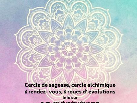 Cercle de sagesse, 6 rendez- vous, 6 roues d'évolutions pour s'accompagner les uns et les autres.