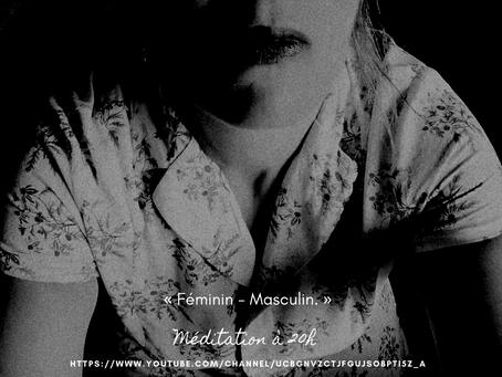 Méditation  Féminin- Masculin, pleine lune de  mardi 27 avril 2021