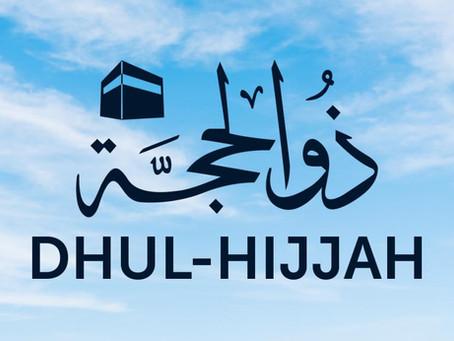 Dhul Hijjah, Day of Arafah & Eid al-Adha 2021