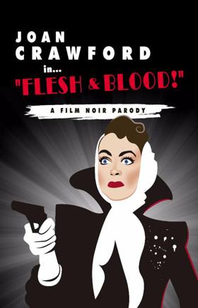 Joan Crawford in...Flesh and Blood!