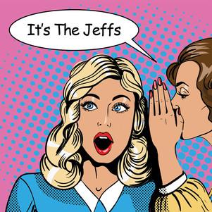 It's The Jeffs