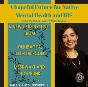 A Hopeful Future for Native Mental Health and IHS under the Biden- Harris Administration