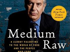 Mini Review:  Medium Raw by Anthony Bourdain