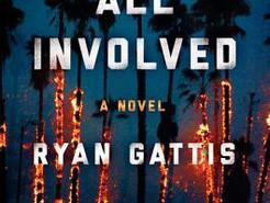 Mini Book Review: All Involved by Ryan Gattis