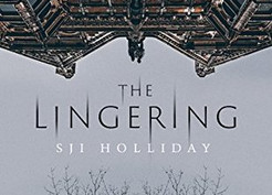 Saturday Spotlight: The Lingering by S.J.I. Holliday