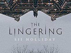 Saturday Spotlight: The Lingering by S.J.I. Holliday