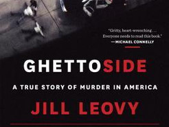 Book Review: Ghettoside: A True Story of Murder in Americaby Jill Leovy