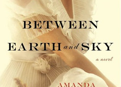 Saturday Spotlight: Between Earth and Sky by Amanda Skenandore