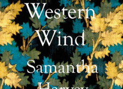 Saturday Spotlight: The Western Wind by Samantha Harvey