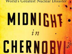 Book Review: Midnight in Chernobyl by Adam Higginbotham