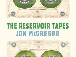 Saturday Spotlight: Reservoir Tapes by John McGregor