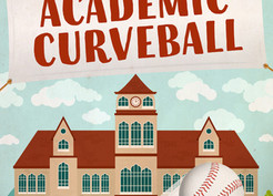 Saturday Spotlight: Academic Curveball by James Cudney