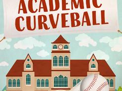 Saturday Spotlight: Academic Curveball by James Cudney