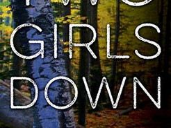 Book Review: Two Girls Down by Louisa Luna