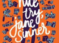 Saturday Spotlight: Nice Try, Jane Sinner by Lianne Oelke