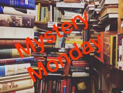 Mystery Monday!