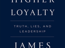 Book Review: A Higher Loyalty by James B. Comey