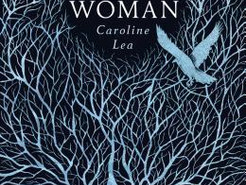 Saturday Spotlight: The Glass Woman by Caroline Lea