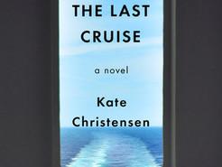 Saturday Spotlight: The Last Cruise by Kate Christensen