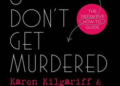 Mini Reviews: Stay Sexy and Don't Get Murdered by Georgia Hardstark and Karen Kilgariff and The