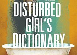 Saturday Spotlight: The Disturbed Girl's Dictionary by NoNieqa Ramos