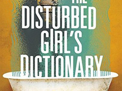 Saturday Spotlight: The Disturbed Girl's Dictionary by NoNieqa Ramos