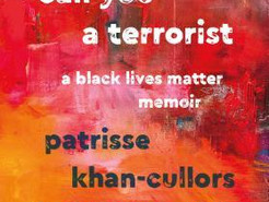 Mini Review:  When They Call You a Terrorist by Patrisse Khan-Cullors