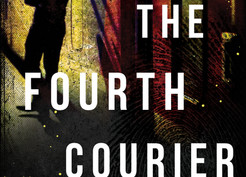 Saturday Spotlight: The Fourth Courier by Timothy Jay Smith