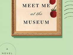 Saturday Spotlight: Meet Me at the Museum by Anne Youngson