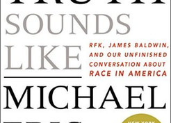 Book Review:  What Truth Sounds Like by Michael Eric Dyson
