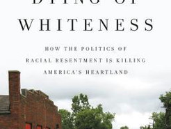 Mini Review:  Dying of Whiteness by Jonathan M. Metzl