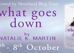 What Goes Down by Natalie K. Martin