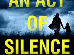 Mini Reviews: An Act of Silence by Colette McBeth and On Tyranny by Timothy Snyder