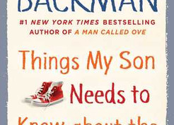 Mini Reviews: Things My Son Needs to Know about the World by Fredrik Backman