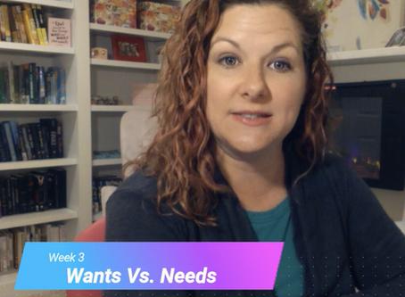 Writer's Workshop Lesson 3- Wants Vs. Needs