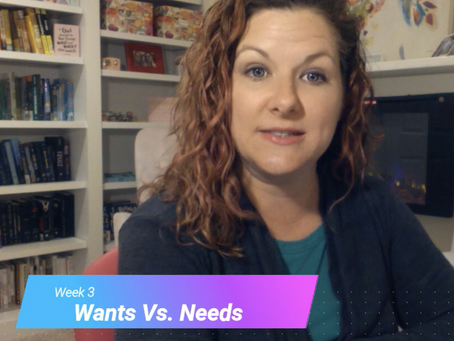 Writer's Workshop Lesson 3- Wants Vs. Needs
