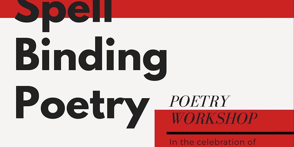 Unlearn: Spell Binding Poetry