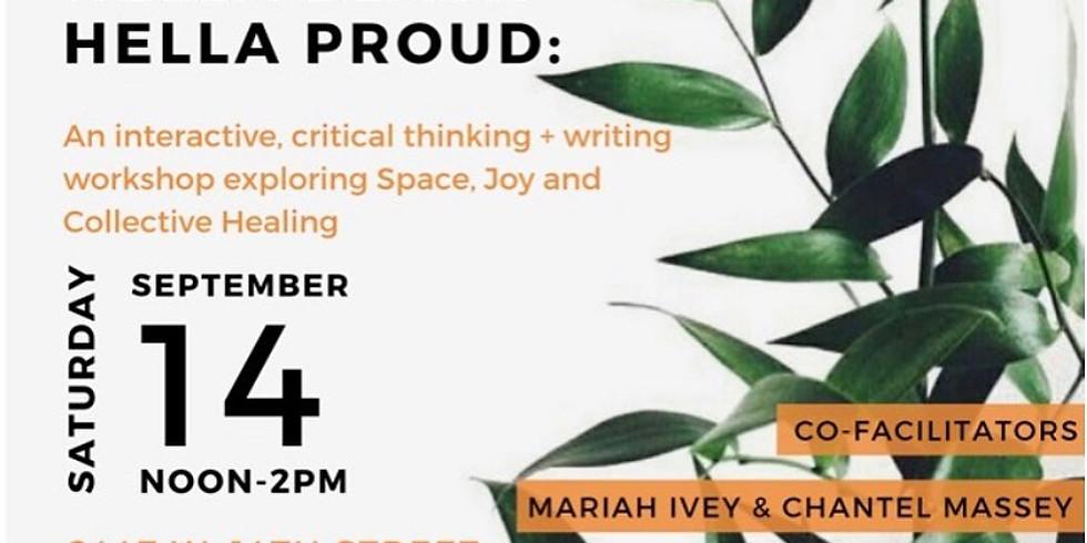 HELLA BLACK + HELLA PROUD poetry workshop