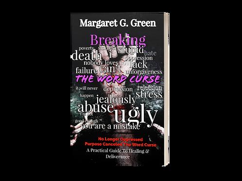 I AM KINGDOM CREATED: Breaking The Word Curse