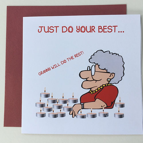 Just Do Your Best - Granny will do the Rest