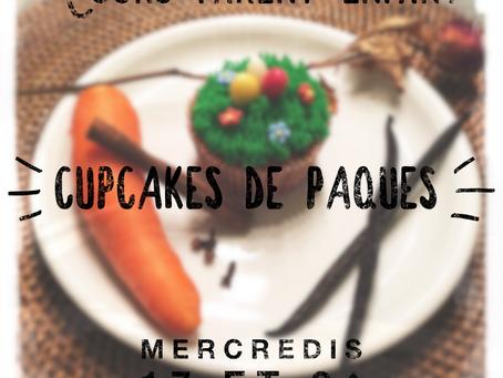 🐣 Cours Parent/Enfant Cupcakes de Pâques 🐣