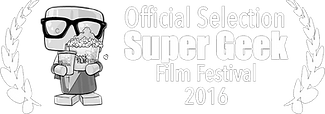 Super Geek Film Festival | Official Selection