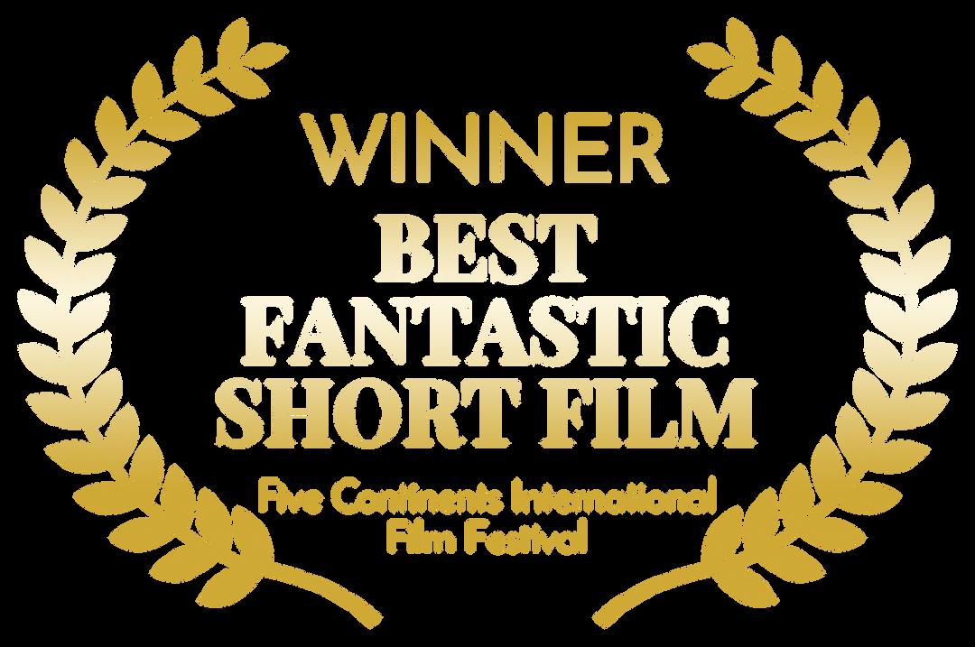 WINNER - BEST FANTASTIC SHORT FILM - Fiv