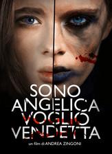 Sono Angelica, Voglio Vendetta